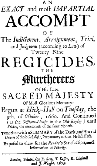 Heneage Finch, Earl of Nottingham, An Exact and Most Impartial Account of the Indictment. of 29 Regicides.  (London: Andrew Crook, 1660)
